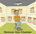 Caricaturi - Camera de gazare mexicana