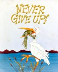 Caricaturi - Never give up !