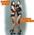 Celebritati - Monica si Ramona